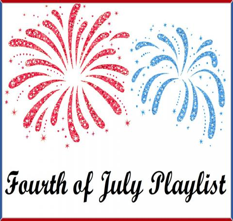 Illustrated red and blue fireworks with text, Fourth of July Playlist
